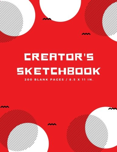 Creator's Sketchbook: Blank Drawing Paper for Drawing, Sketching, Doodling, Art (Extra Large, 200 Pages)