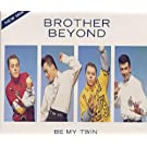 Be My Twin (incl. 2 versions, 1988/89)