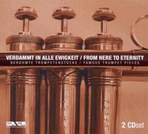 Verdammt in Alle Ewigkeit - Berühmte Trompetenstücke
