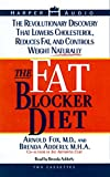 Die besten Fat Blockers - The Fat Blocker Diet:The Revolutionary Discovery that can Bewertungen