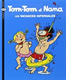 vacances infernales (Les) : Tom-Tom et Nana. 5 | Cohen, Jacqueline (1943-....). Auteur