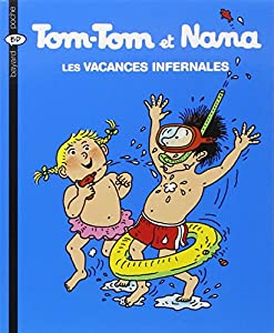 "Afficher ""Tom-Tom et Nana n° 5 Les vacances infernales"""