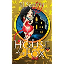 The House of Fox (Fox Tales)