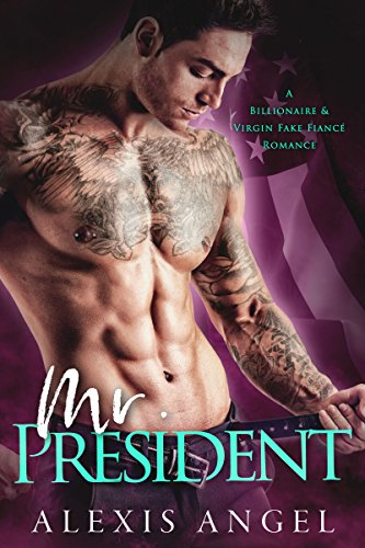 mr-president-a-billionaire-virgin-fake-fiance-romance