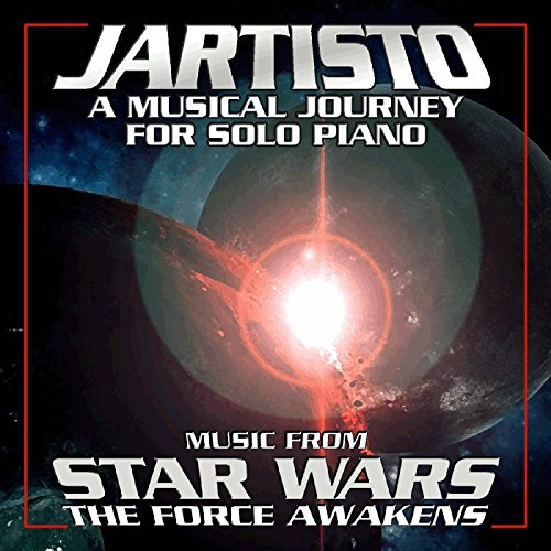 "A Musical Journey for Solo Piano (Music from ""Star Wars: The Force Awakens"")"