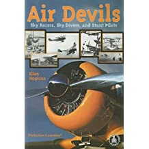 Air Devils: Sky Racers, Sky Divers, and Stunt Pilots (Cover-to-Cover Books) by Ellen Hopkins (2000-07-03)