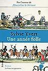 Une année folle par Yvert