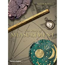 The Story of Measurement by Andrew Robinson (2007-10-15)