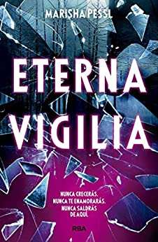 Eterna vigilia - Marisha Pessl 51s4Pm7dWSL._SY346_