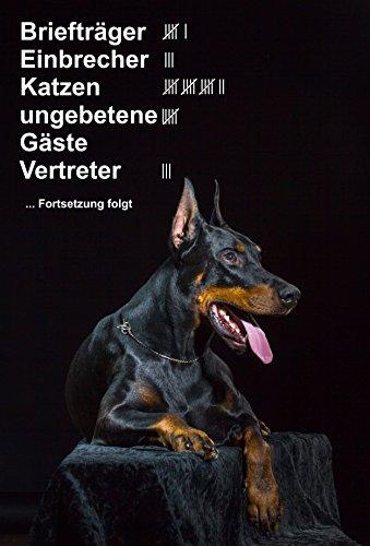 Schild Warnschild Achtung Dobermann - Briefträger Einbrecher Katzen ungebetene Gäste Vertreter - Hund Hundeschild 30x20cm Hartschaum Aluverbund -S25L