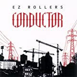 Songtexte von E-Z Rollers - Conductor