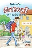 Scarica Libro Gheghe ha il mal di scuola (PDF,EPUB,MOBI) Online Italiano Gratis