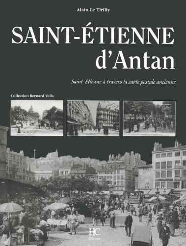 Saint-Etienne d'antan