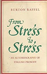From Stress to Stress by Burton Raffel (1992-01-01)