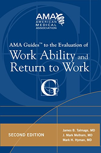 AMA Guide to the Evaluation of Work Ability and Return to Work, Second Edition (AMA Guides To...)