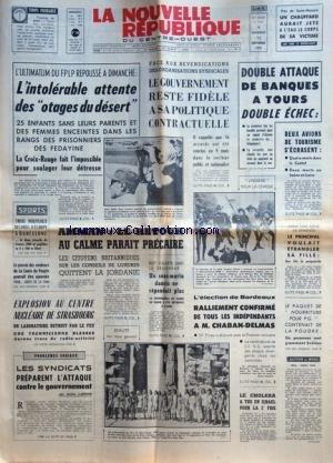 NOUVELLE REPUBLIQUE (LA) [No 7901] du 11/09/1970 - L'INTOLERABLE ATTENTE DES OTAGES DU DESERT - LES CONFLITS SOCIAUX - AMMAN / LE RETOUR AU CALME PARAIT PRECAIRE - EXPLOSION AU CENTRE NUCLEAIRE DE STRASBOURG - LES SYNDICATS PREPARENT L'ATTAQUE CONTRE LE GOUVERNEMENT PAR LAFOND - L'ELECTION DE BORDEAUX - CHABAN-DELMAS -