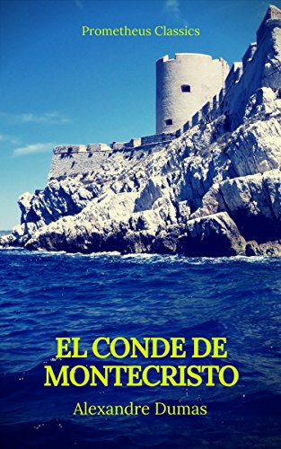 El conde de montecristo (Prometheus Classics) por Alexandre Dumas