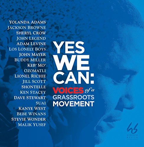 Yes We Can: Voices of Grass Ro...