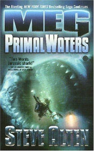 MEG: Primal Waters by Steve Alten (2005-05-01)