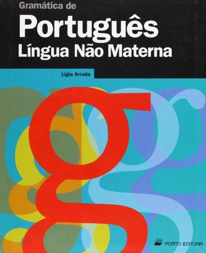 Gramática de Português Língua Nao Materna por Lígia Arruda