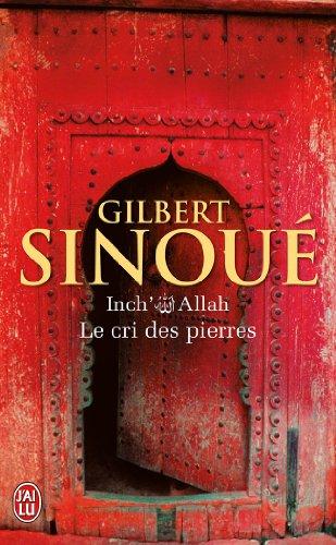 Inch' Allah, Tome 2 : Le cri des pierres par Gilbert Sinoue
