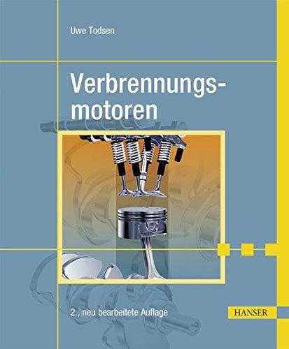 Verbrennungsmotoren - Verbrennungsmotoren