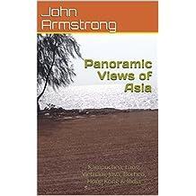 Panoramic Views of Asia: Kampuchea, Laos, Vietnam, Java, Borneo, Hong Kong & India (Let Loose Again Book 16) (English Edition)