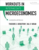 Workouts in Intermediate Microecomomics – A Modern Approach 8e