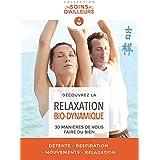 La Relaxation Bio-dynamique - 30 manières de vous faire du bien