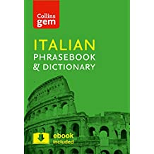 Collins Italian Phrasebook and Dictionary Gem Edition: Essential phrases and words in a mini, travel-sized format (Collins Gem)