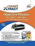 #5: NCERT Xtract – Objective Physics for NEET/ JEE Main, Class 11/ 12, AIIMS, BITSAT, JIPMER, JEE Advanced