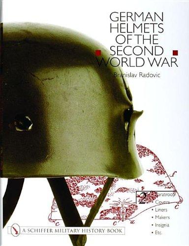 German Helmets of the Second World War Volume Two: Paratoopcoverslinersmakersinsignia: Paratroop, Covers, Liners, Makers, Insignia, Etc. v. 2 por Branislav Radovic