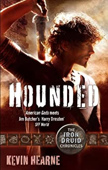 Hounded: The Iron Druid Chronicles by [Hearne, Kevin]