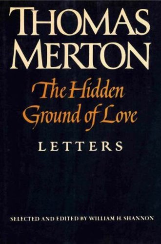 The Hidden Ground of Love: Letters (English Edition)