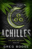 Achilles: The Deep Sky Saga - Book One