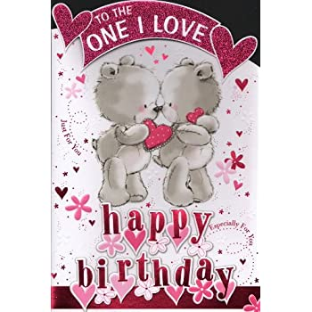 One i love birthday card to the one i love happy birthday one i love birthday card to the one i love happy birthday bookmarktalkfo Image collections