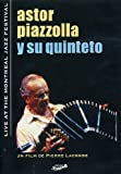 PIAZZOLLA, ASTOR LIVE AT THE MONTREAL..