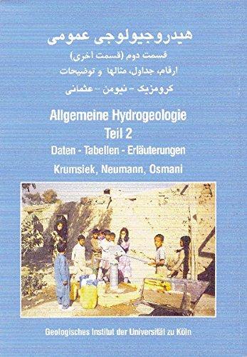 Allgemeine Hydrogeologie. Teil 2.: Daten - Tabellen - Erläuterungen. Ein Lehrbuch in Afghandari-Sprache (Teile Tabelle)