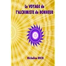 Le Voyage de l'Alchimiste du Bonheur