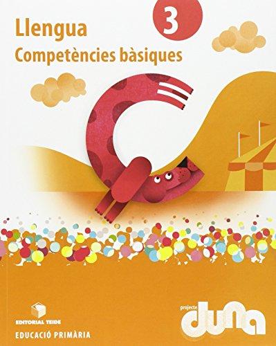 Llengua catalana 3 epo - projecte duna - competències bàsiques