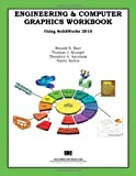 Engineering & Computer Graphics Workbook Using SolidWorks 2010 by Ronald Barr (2010-05-10)