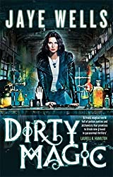 Dirty Magic: Prospero's War: Book One by Jaye Wells (2014-01-21)