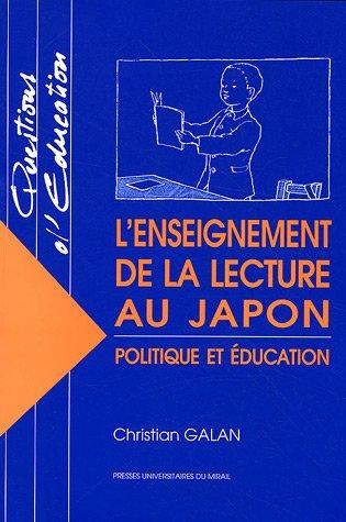 L'enseignement de la lecture au Japon : politique et éducation