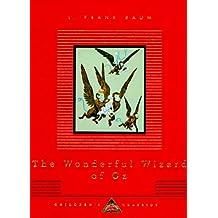 The Wonderful Wizard of Oz (Everyman's Library Children's Classics Series)