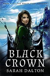 Black Crown (White Hart Series Book 3)