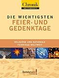 Chronik griffbereit - die wichtigsten Feier- und Gedenktage