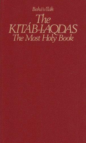 The Kitab-I-Aqdas: The Most Holy Book por Baha Allah