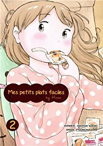 Mes petits plats faciles by Hana Edition simple Tome 2