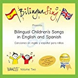 No.1 Spanish Songs CD for Kids   Award Winning Learn Spanish Music   BilinguaSing (Vamos Vol.2)   Learn Spanish for Beginners 4-11 Years Old