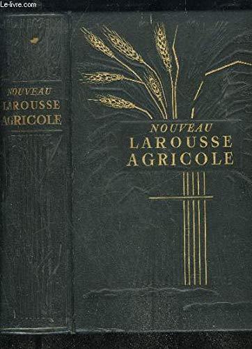 Nouveau Larousse agricole par Glandard J. Braconnier R.